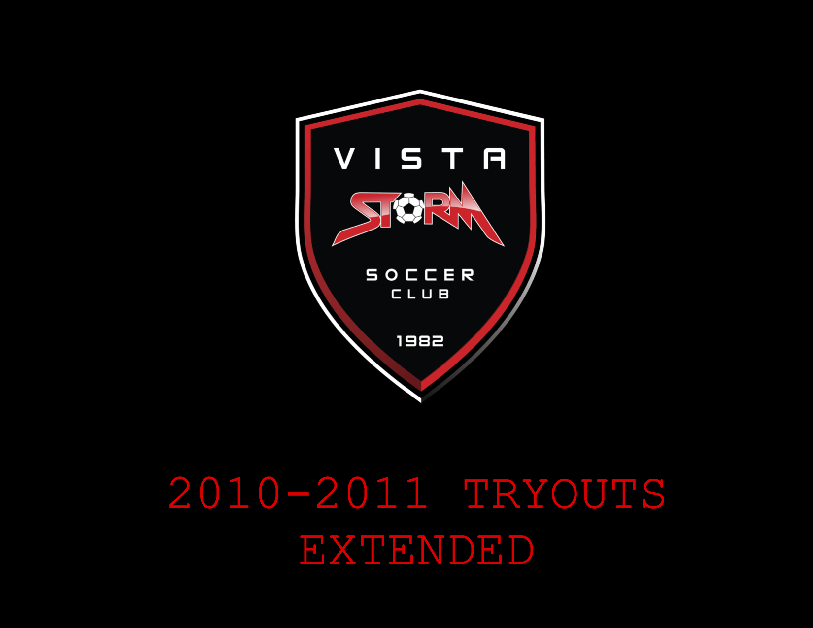 2010-2011 TRYOUTS EXTENDED