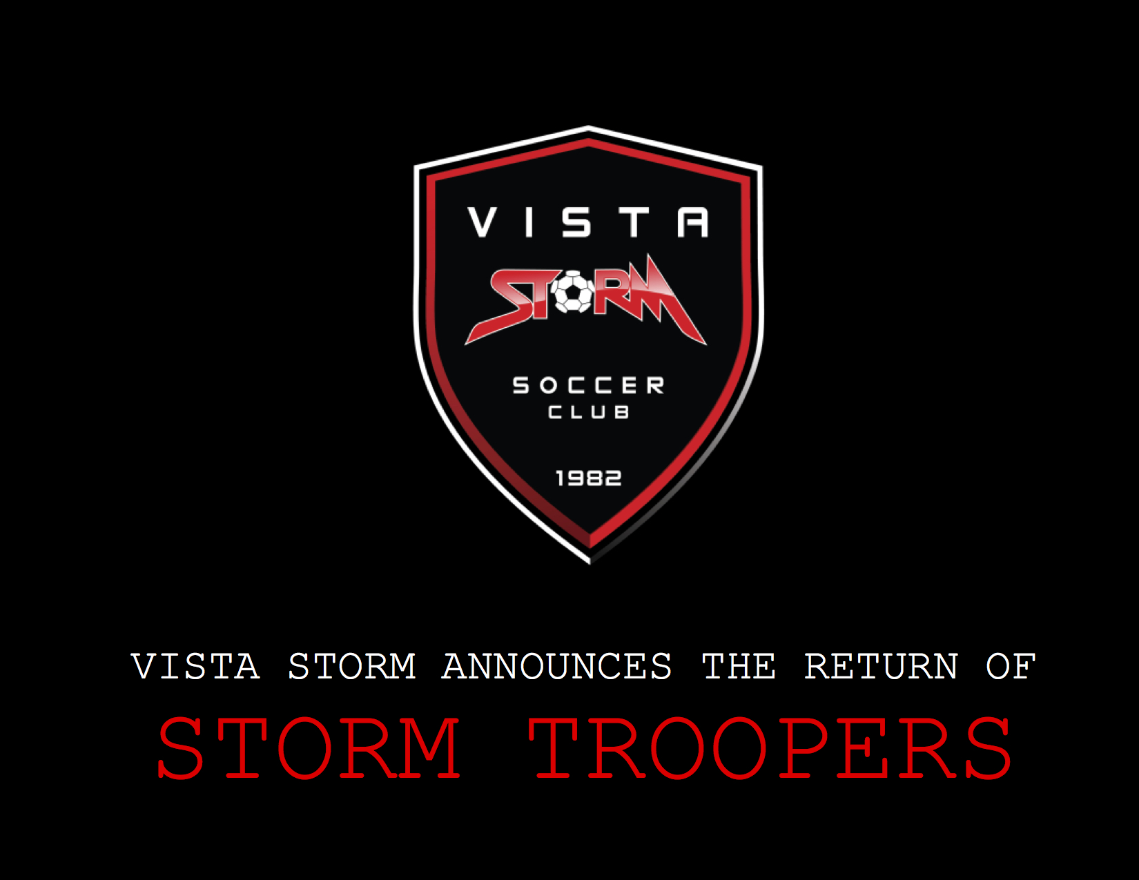 STORM TROOPERS RESUME THIS SATURDAY 12.16