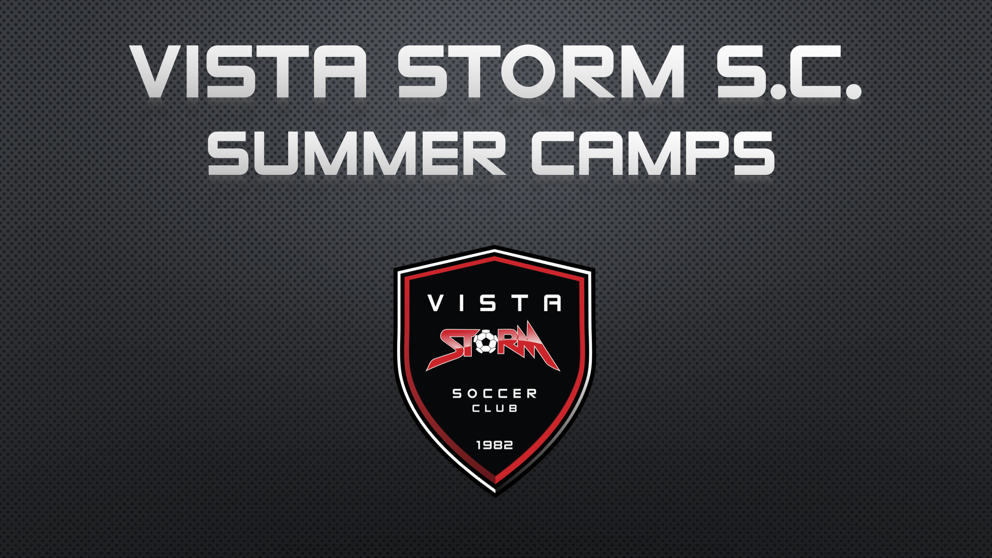 Vista Storm S.C. Summer Camps